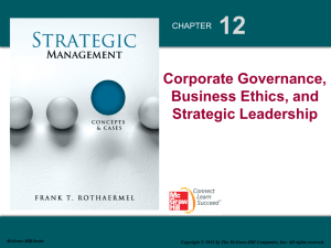 12 Corporate Governance, Business Ethics, and Strategic Leadership