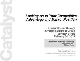 Locking on to Your Competitive Advantage and Market Position