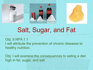 Salt, Sugar, and Fat