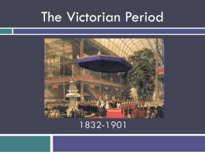 The Victorian Period 1832-1901 - Phoenix Union High School District