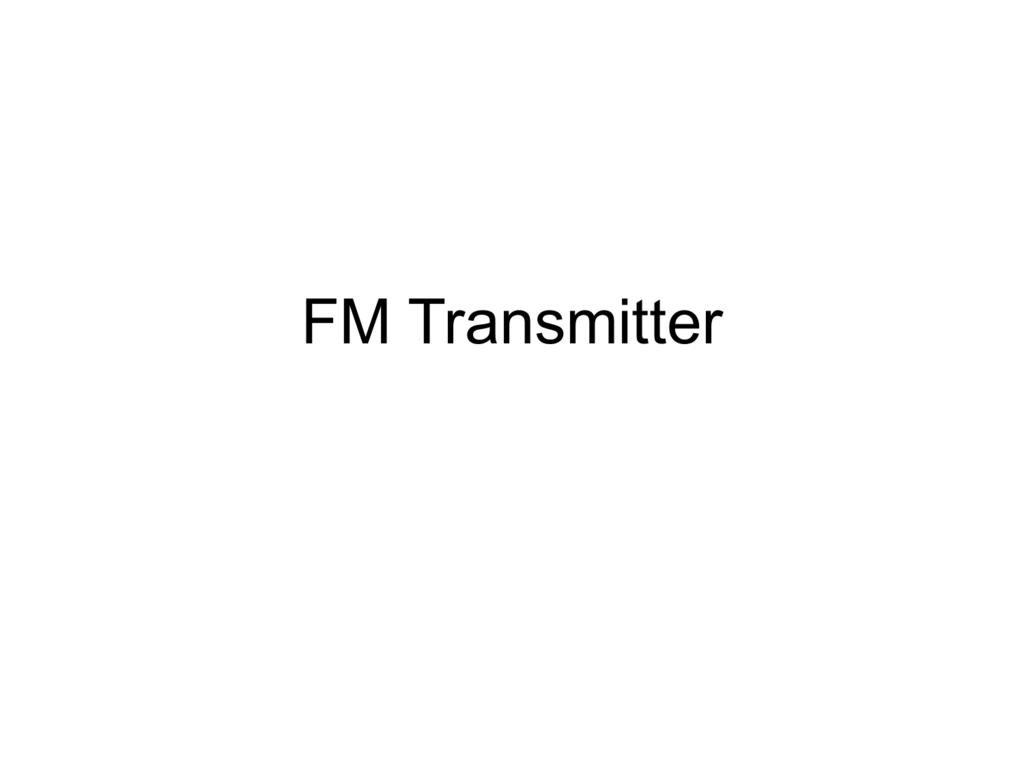 Fm Transmitter Tracking Schematics 009256183 1 5214ff3fd0022ce7033f6dcd683d72c1