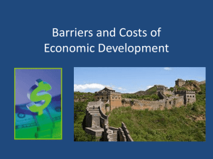 What are Barriers to and the Costs of Economic Development