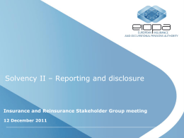 Solvency II * Reporting and disclosure