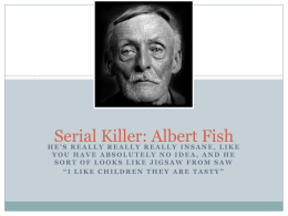 Serial Killer: Albert Fish - ecrimescenechemistrymiller