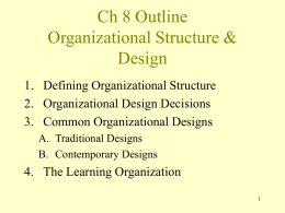 Ch 8 Outline Organizational Structure & Design