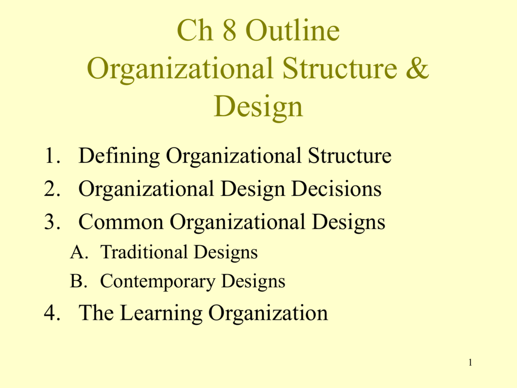 Ch 8 Outline Organizational Structure Design