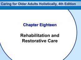 Caring for Older Adults Holistically, 4th Edition Goals of