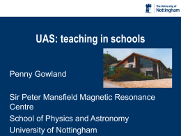 Penny Gowland – Physics department- University of