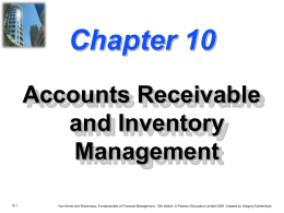 Chapter 10 -- Accounts Receivable and Inventory Management