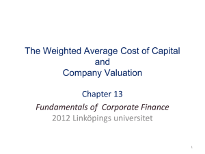 Chapter 13 The Weighted Average Cost of Capital