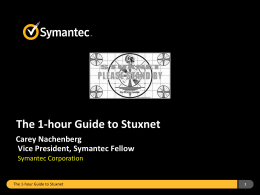 The 1-hour Guide to Stuxnet - Electrical Engineering and Computer
