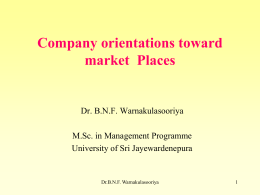 New Marketing Orientations – Prof B .N. F.