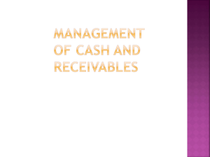 Management of cash and receivable