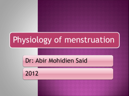 Physiologic & menstruation