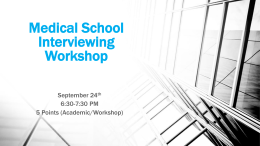 Medical School Interviewing Workshop