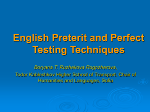 English Preterit and Perfect Testing Techniques