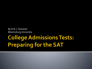 College Admissions Tests: The SAT and SAT Subjects Test