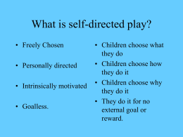 What is self-directed play?
