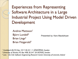Experiences from Representing Software Architecture in a Large