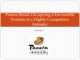Panera Bread: Occupying a Favourable Position in a Highly