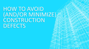 how to avoid (and/or minimize) construction defects