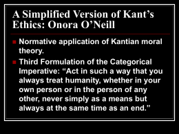 A Simplified Version of Kant's Ethics: Onora O'Neill