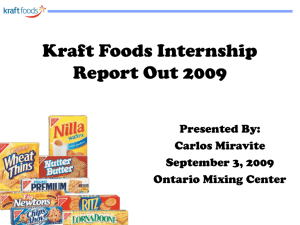 Kraft Foods Internship Report Out
