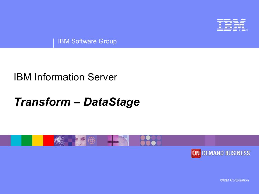 IBM Information Server Training