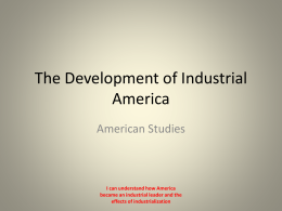 The Development of Industrial America