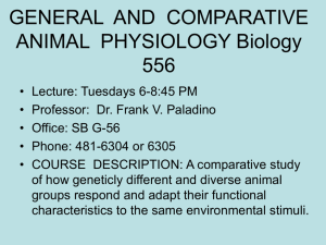 GENERAL AND COMPARATIVE ANIMAL PHYSIOLOGY Biology 556