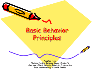 Basic Behavior Principles - Florida's Positive Behavior Support Project