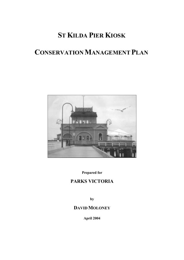 St  Kilda Pier Kiosk Conservation Management Plan