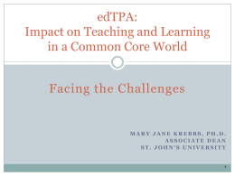 edTPA: Impact on Teaching and Learning in a