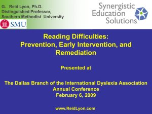 Reading Difficulties: Prevention, Early Intervention, and