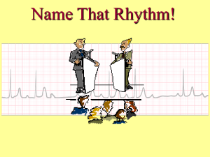 Name That Rhythm - KentuckyOne Health