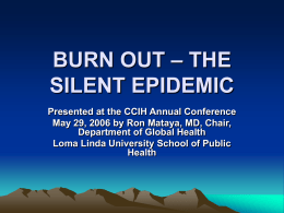 BURN OUT – THE SILENT EPIDEMIC