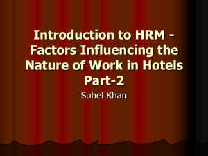 Introduction to HRM - Factors Influencing the Nature of Work in