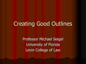 Creating Good Outlines - Levin College of Law