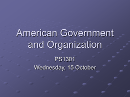American Government and Organization