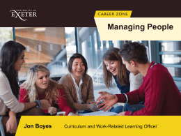 Managing People Learning outcomes Understand how to work