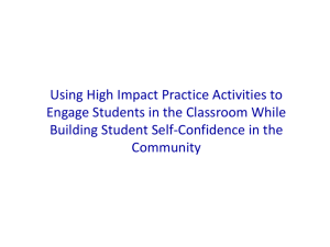 Using High Impact Practice Activities to Engage Students in the