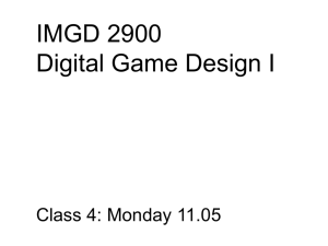 IMGD-202X Digital Game Design Class 1 Section 1