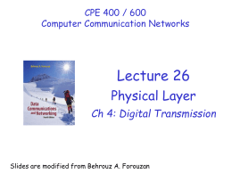Lecture #26: Physical layer (digital transmission)