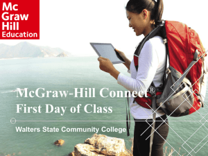 What Connect Means to You! - McGraw Hill Higher Education
