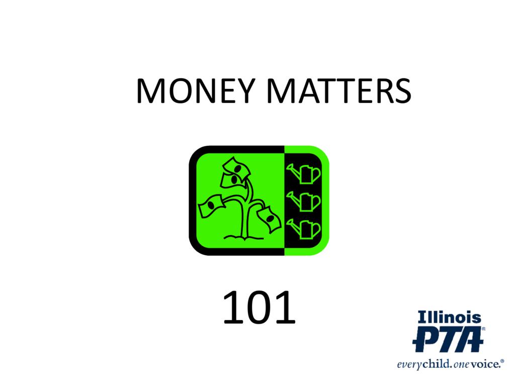 money matters - Illinois PTA