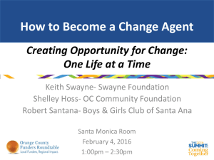 Creating Opportunity for Change: One Life at a Time