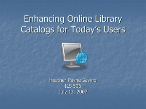 Enhancing Automated Library Catalogs: PowerPoint Presentation