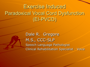 Paradoxical Vocal Cord Dysfunction