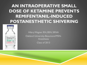 An Intraoperative Small Dose of Ketamine Prevents Remifentanil