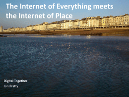 The Internet of Everything meets the Internet of Place